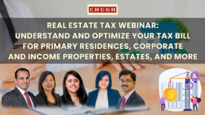 THE BIDEN TAX PLAN: REAL ESTATE TAX WEBINAR: UNDERSTAND AND OPTIMIZE YOUR TAX BILL FOR PRIMARY RESIDENCES, CORPORATE AND INCOME PROPERTIES, ESTATES, AND MORE